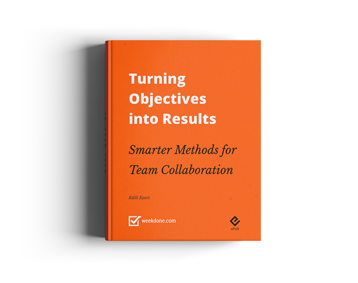 Turning Objectives into Results: Smarter Methods for Team Collaboration