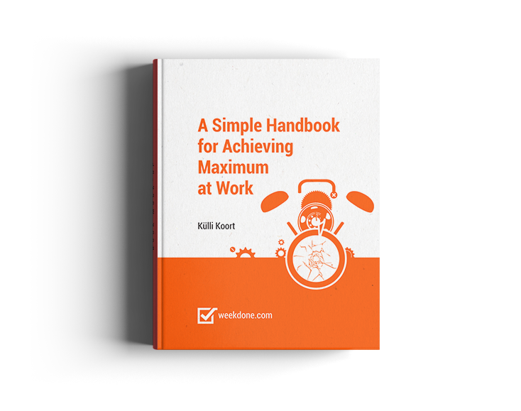 A Simple Handbook for Achieving Maximum at Work